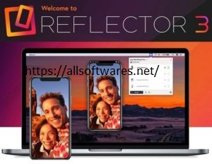 Reflector Crack 3.2.1 + Licence Key Free Download 2021